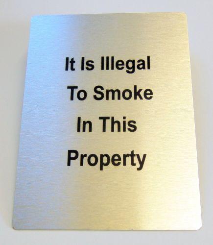 Generic Aluminium Illegal to Smoke Sign (100x140mm)