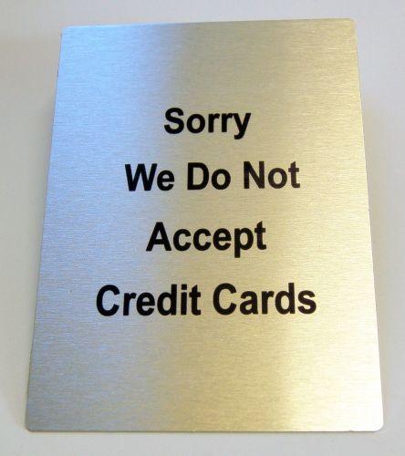 Generic Aluminium No Credit Cards Sign (100x140mm)