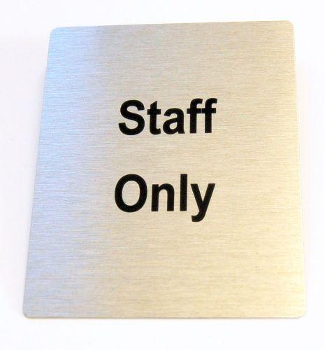 Generic Aluminium Staff Only Sign (80x100mm)