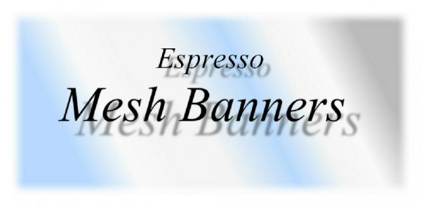 Mesh (Windflow) Banners For Espresso