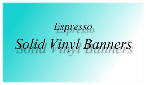 Solid Vinyl Banner For Espresso