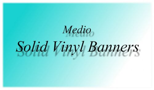 Solid Vinyl Banner For Medio Wrap