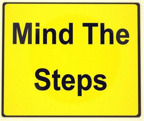 Yellow Mind The Step Sign (152x125mm)